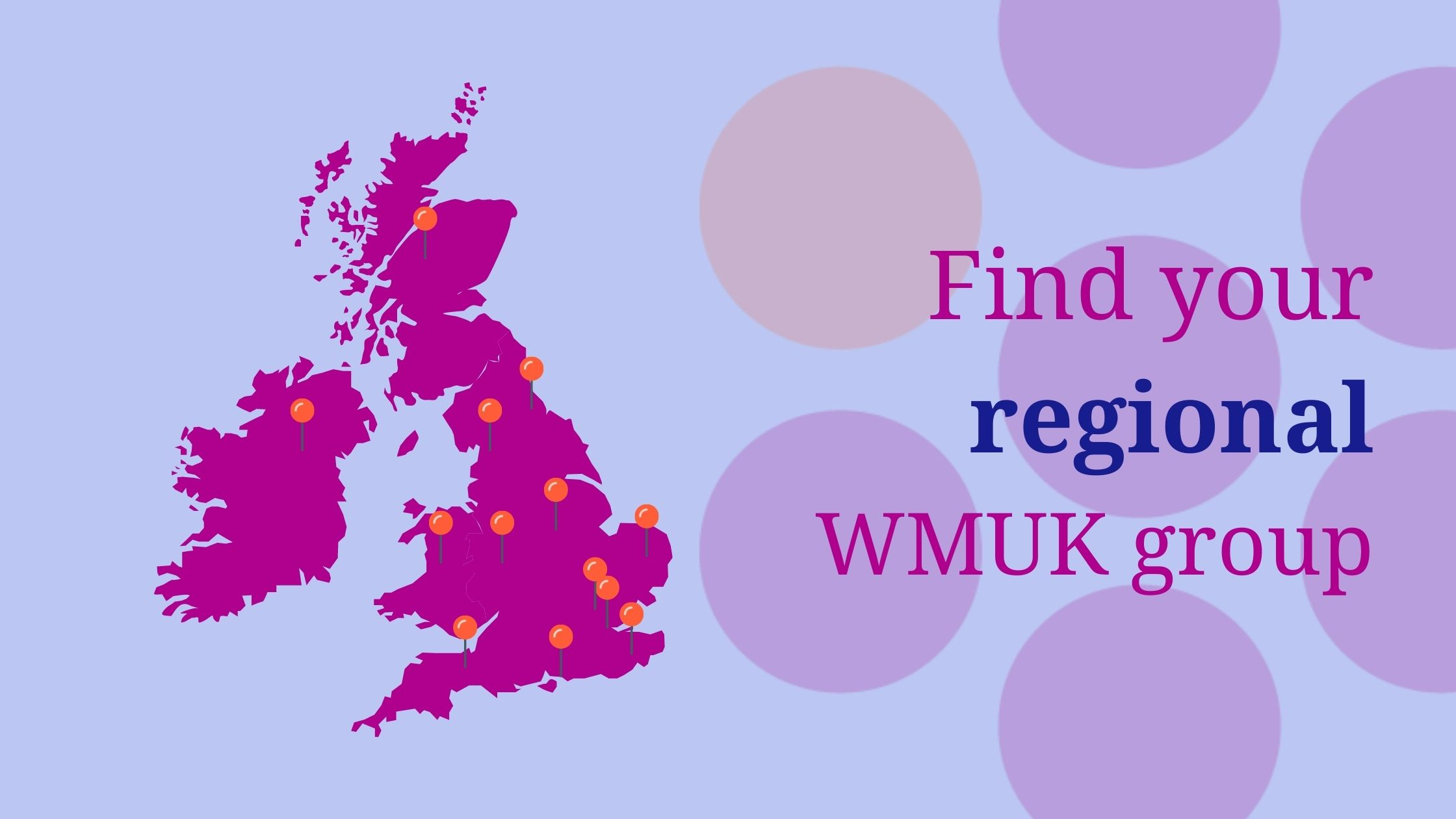 Map of the UK with pins to show where WMUK regoinal groups are located